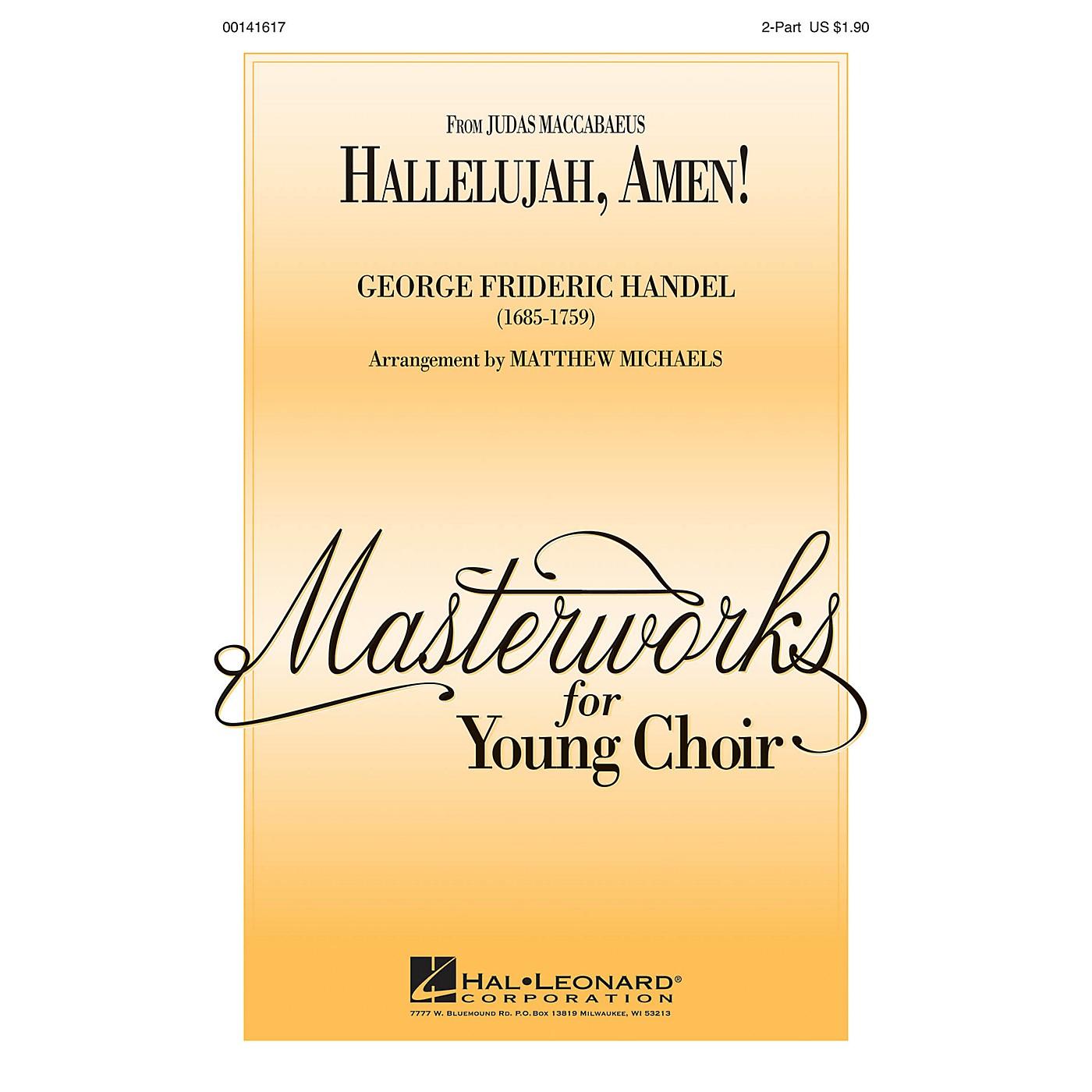 Hal Leonard Hallelujah, Amen! 2-Part arranged by Matthew Michaels thumbnail