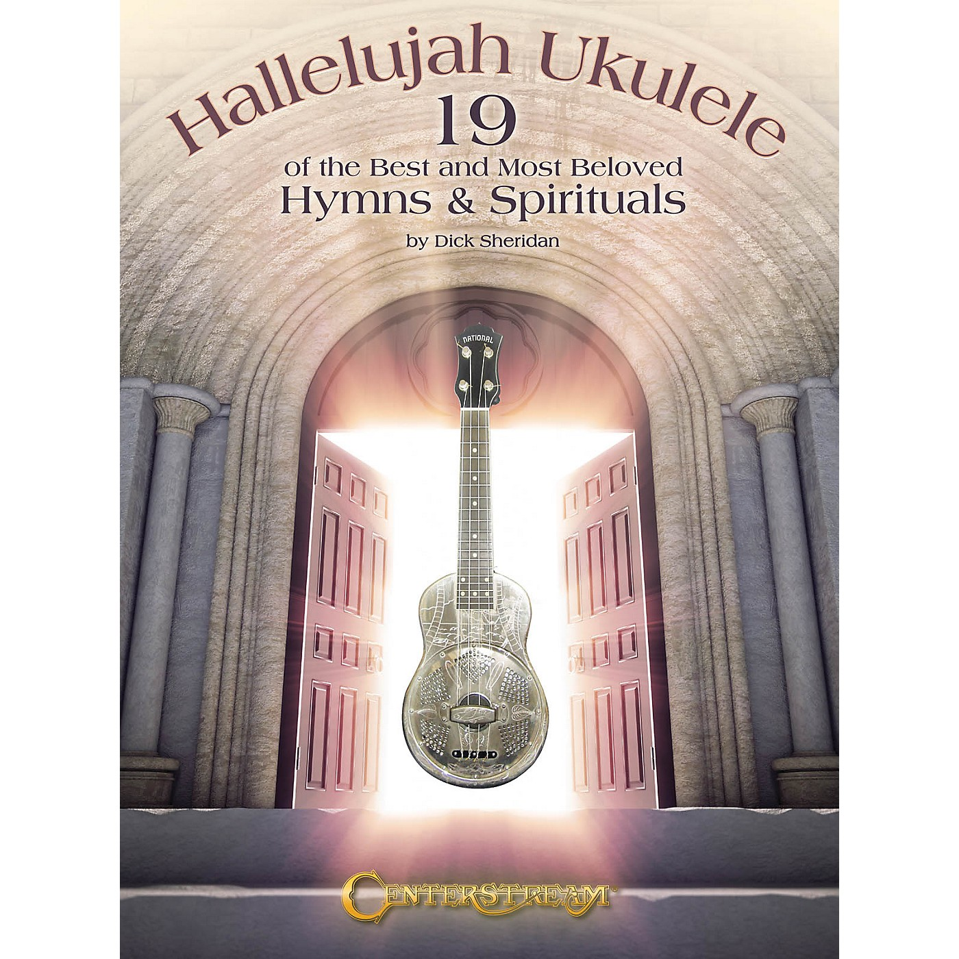Centerstream Publishing Hallelujah Ukulele Fretted Series Softcover Written by Dick Sheridan thumbnail
