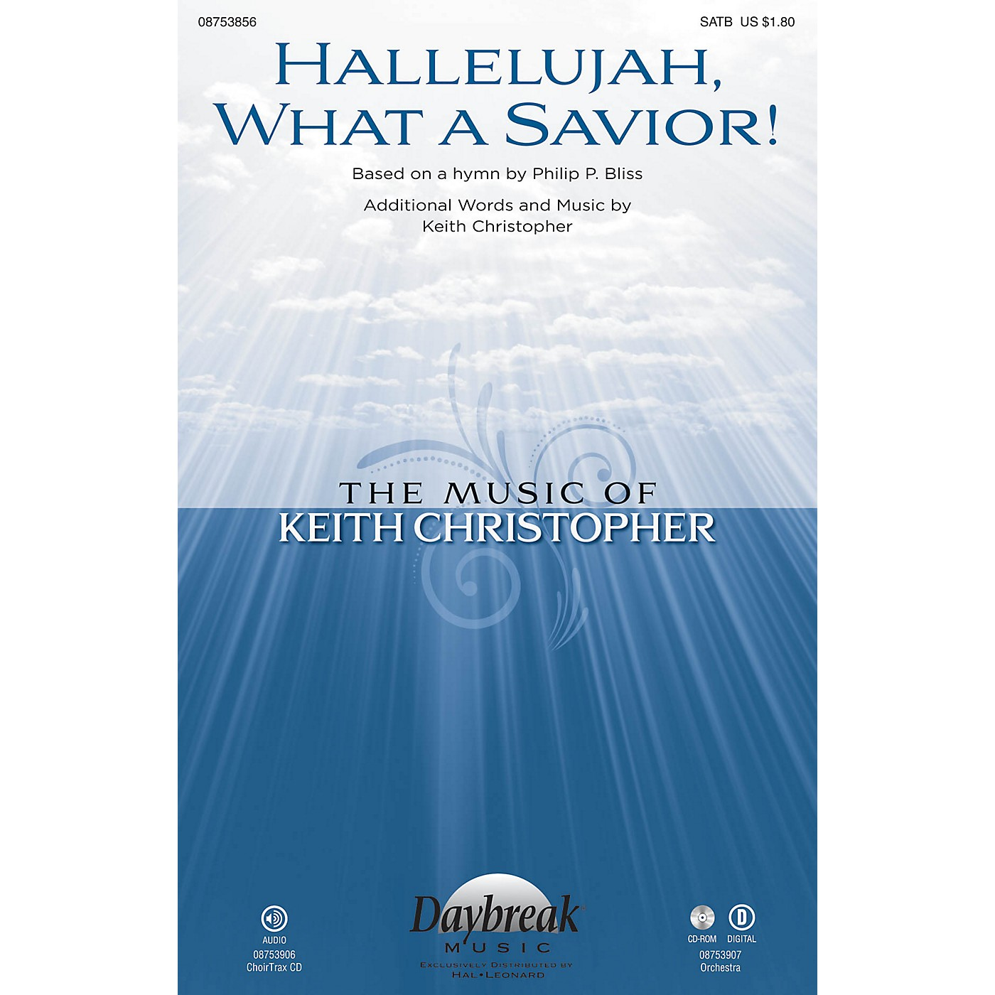 Daybreak Music Hallelujah, What a Savior! SATB composed by Keith Christopher thumbnail