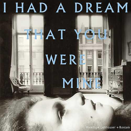 Alliance Hamilton Leithauser - I Had A Dream That You Were Mine thumbnail