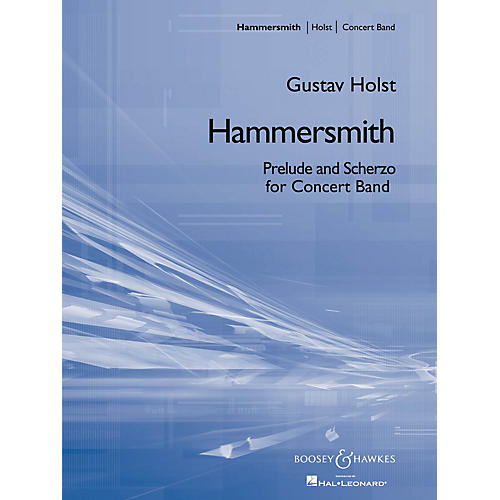 Boosey and Hawkes Hammersmith (Prelude and Scherzo for Band) Concert Band Composed by Gustav Holst thumbnail