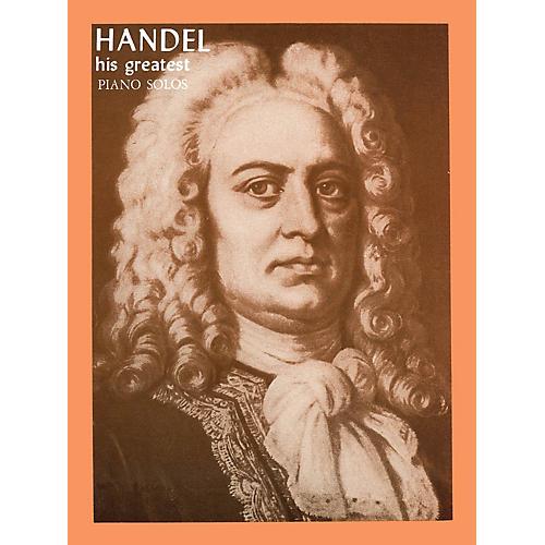 Ashley Publications Inc. Handel - His Greatest His Greatest (Ashley) Series thumbnail
