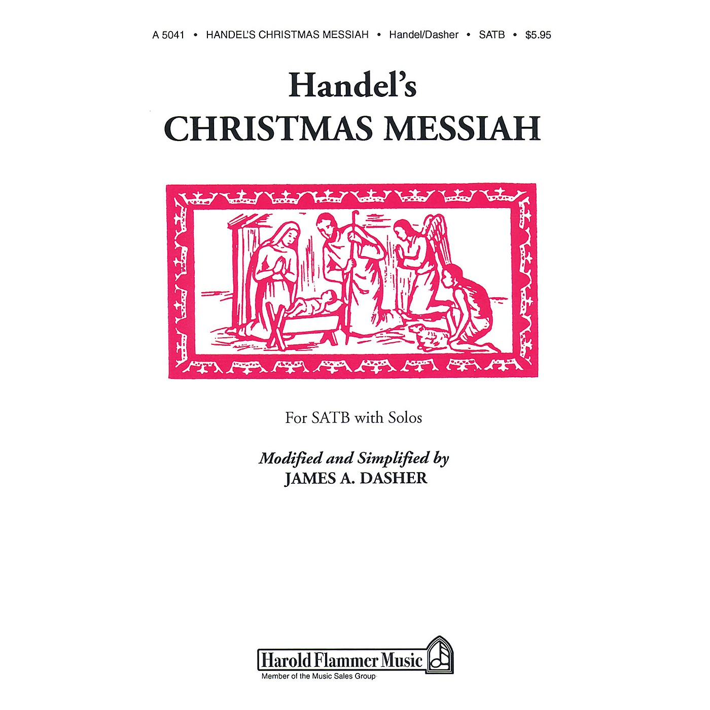 Shawnee Press Handel's Christmas Messiah SATB composed by George Frideric Handel arranged by James A. Dasher thumbnail