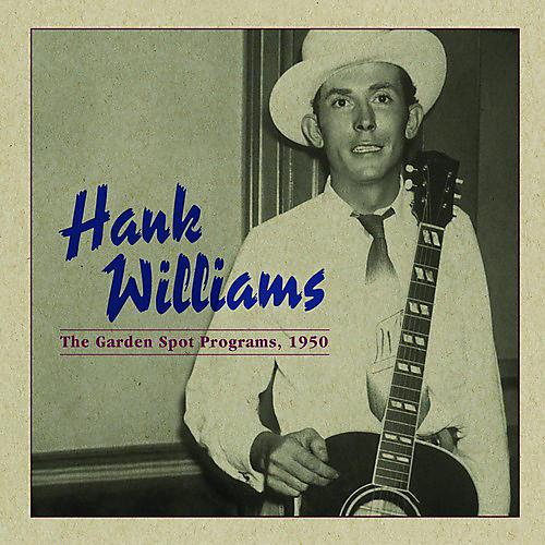 Alliance Hank Williams - Garden Spot Program 1950 thumbnail