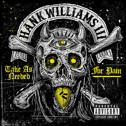 Alliance Hank Williams III - Take As Needed for Pain (Explicit) thumbnail