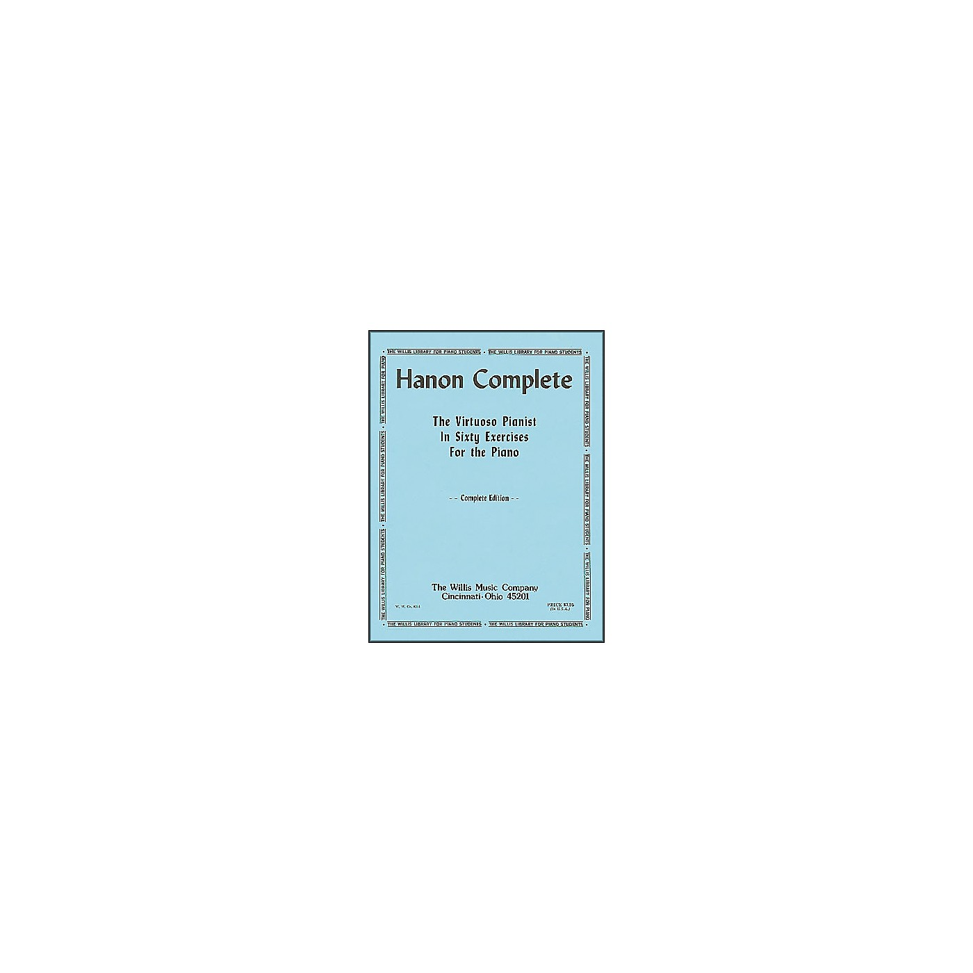 Willis Music Hanon Complete (The Virtuoso Pianist In Sixty exercises for Piano) thumbnail