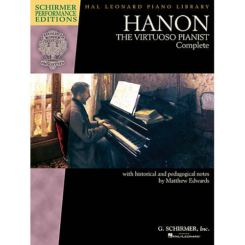 G. Schirmer Hanon: The Virtuoso Pianist Complete - New Edition Schirmer Performance Edition Edited by Matthew Edwards thumbnail