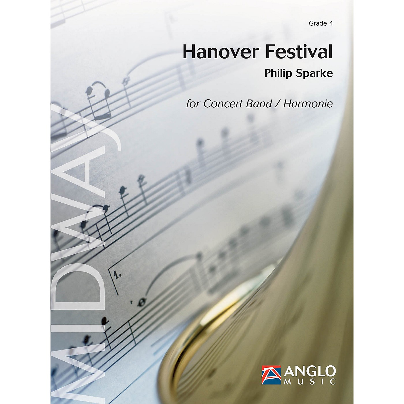 Anglo Music Press Hanover Festival (Grade 4 - Score and Parts) Concert Band Level 5 Composed by Philip Sparke thumbnail