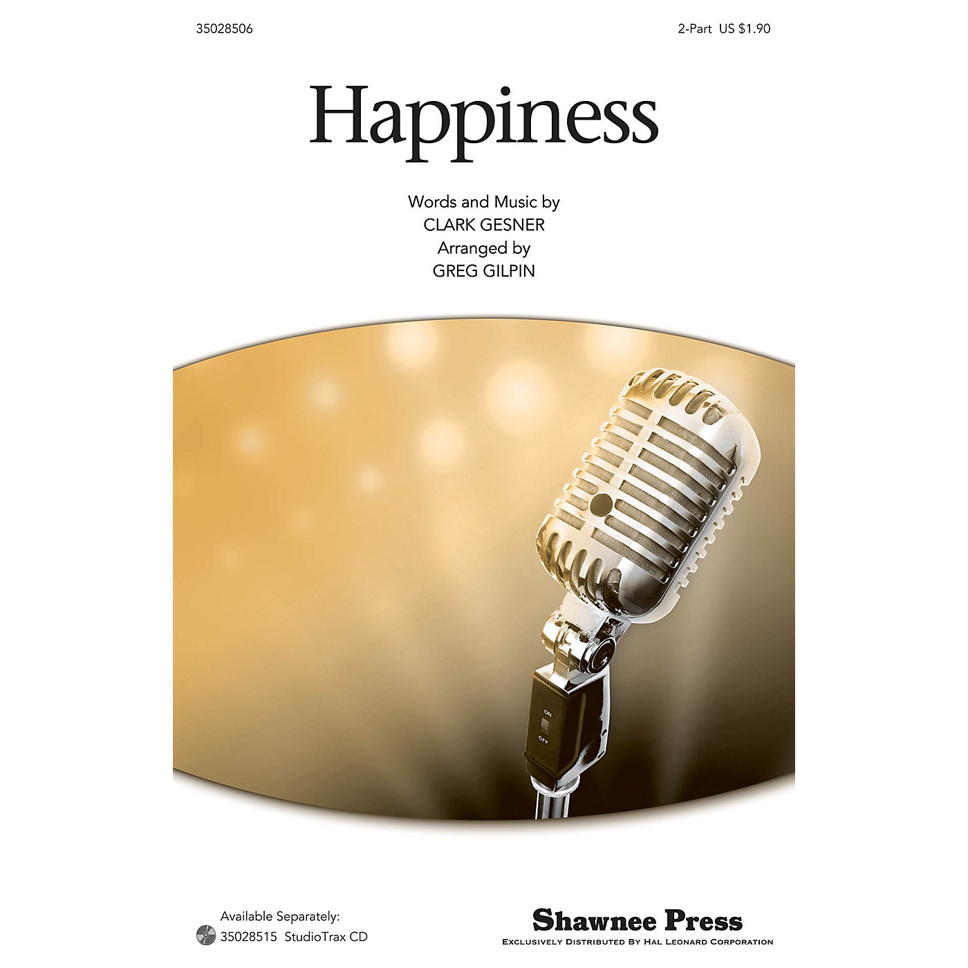 Shawnee Press Happiness 2-Part arranged by Greg Gilpin thumbnail
