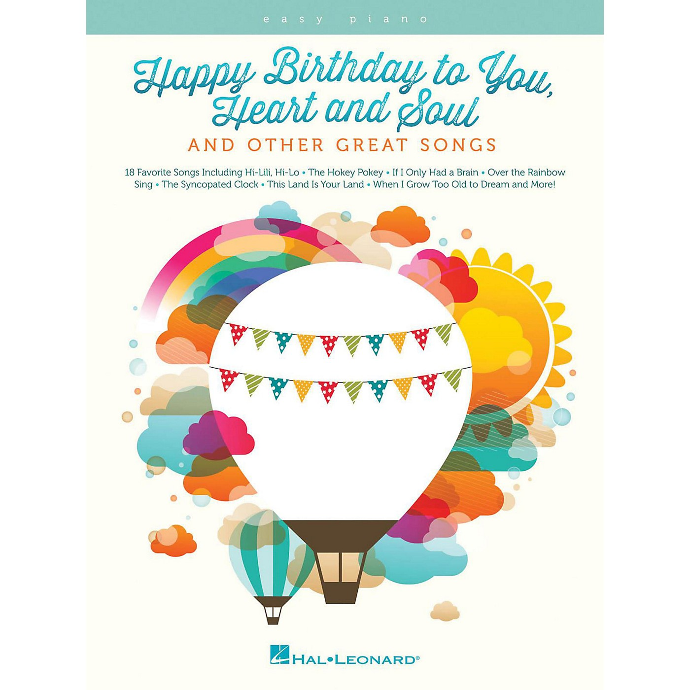 Hal Leonard Happy Birthday To You, Heart And Soul, And Other Great Songs For Easy Piano thumbnail