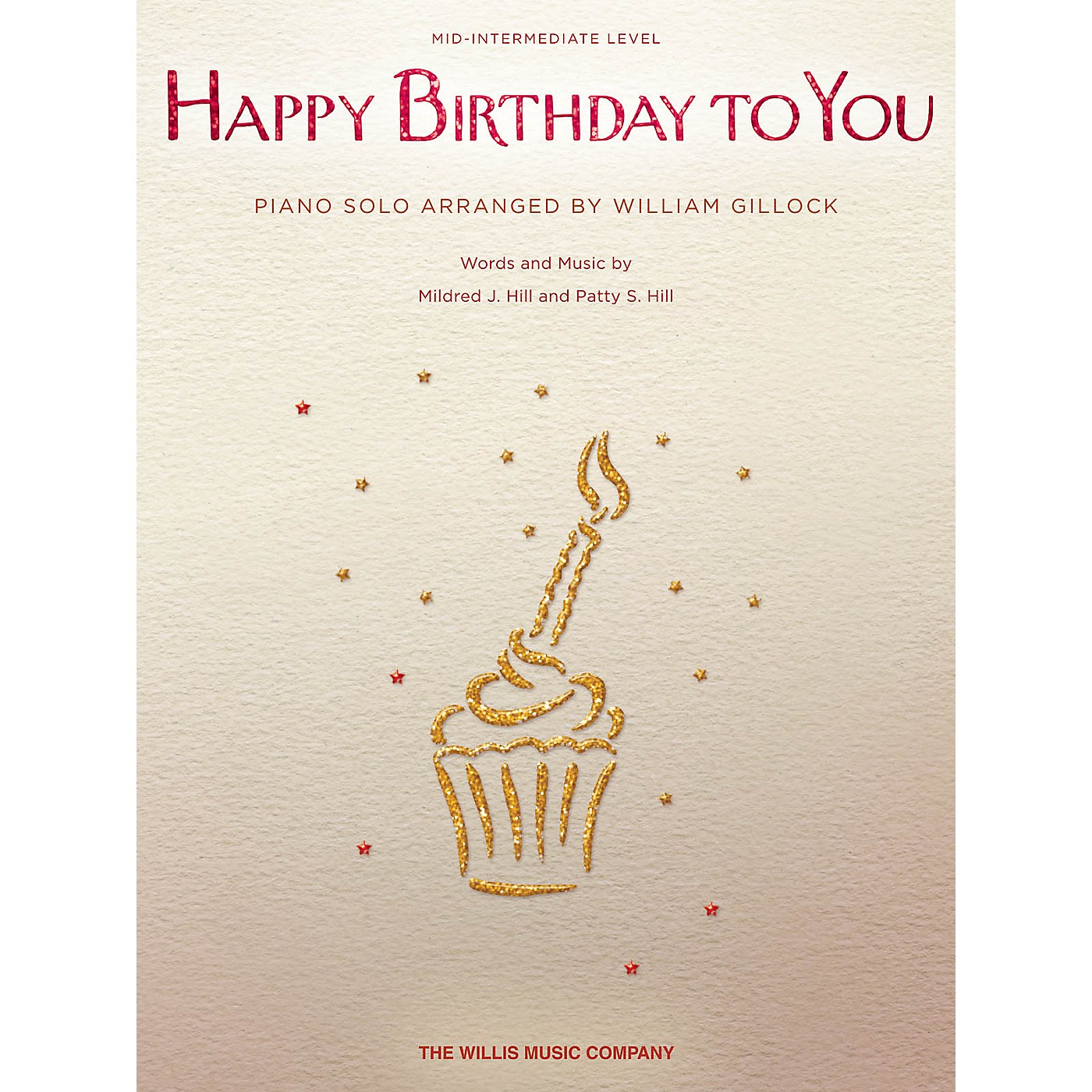 Willis Music Happy Birthday to You (Mid-Inter Level) Willis Series by Mildred J. Hill thumbnail