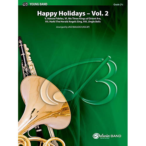 BELWIN Happy Holidays---Vol. 2 Concert Band Grade 2.5 (Easy to Medium Easy) thumbnail