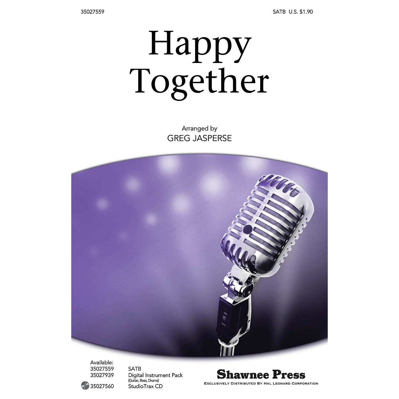 Shawnee Press Happy Together SATB by The Turtles arranged by Greg Jasperse thumbnail