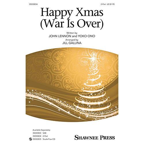 Shawnee Press Happy Xmas (War Is Over) 2-Part by John Lennon arranged by Jill Gallina thumbnail