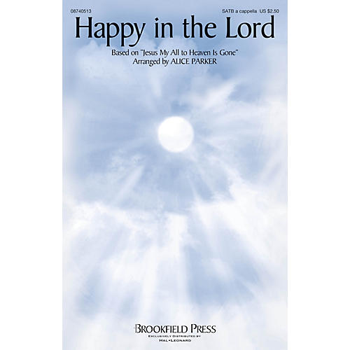 Brookfield Happy in the Lord SATB a cappella arranged by Alice Parker thumbnail