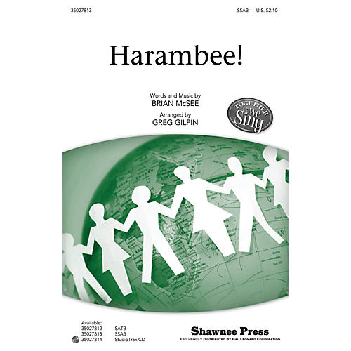 Shawnee Press Harambee! (Together We Sing Series) SSAB arranged by Greg Gilpin thumbnail