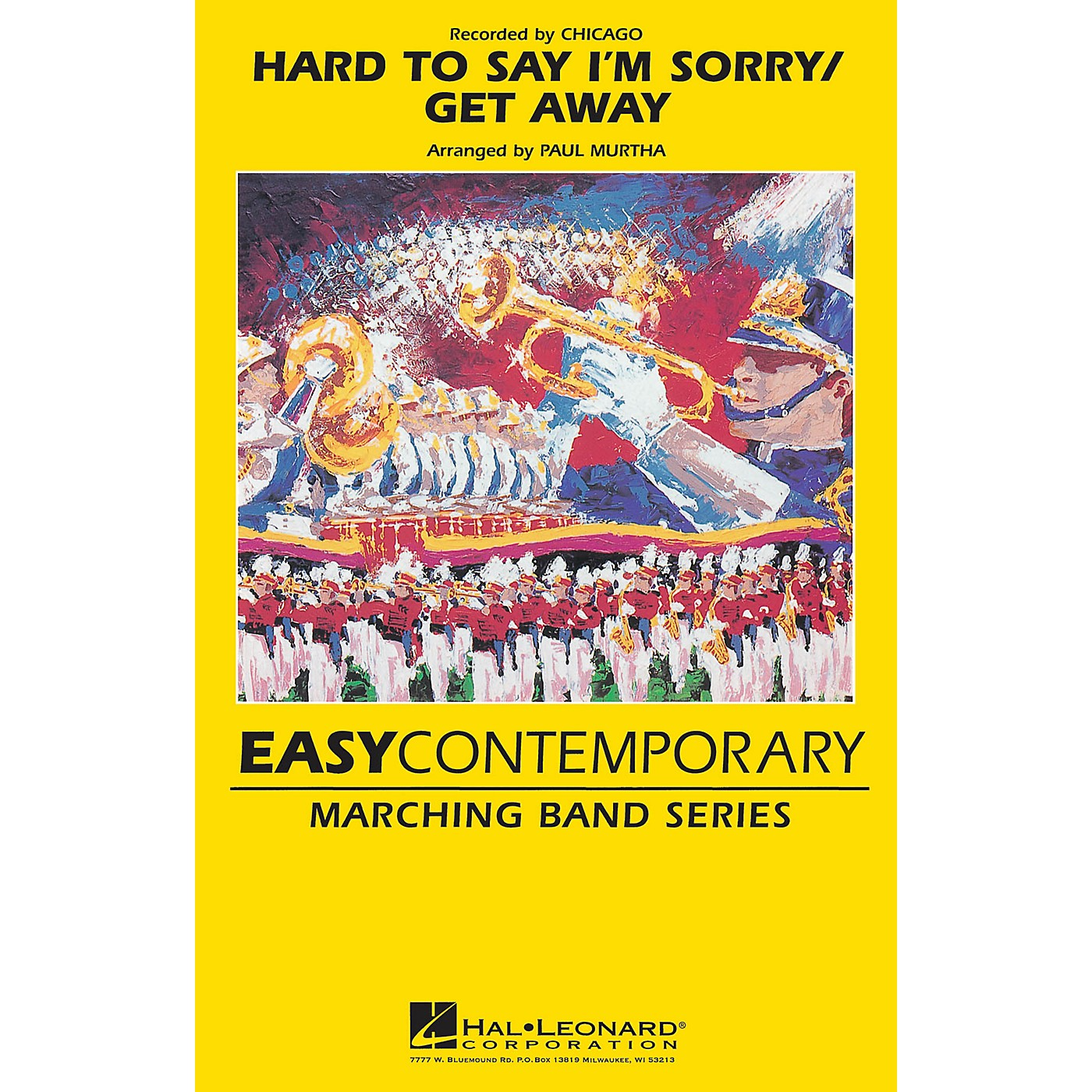 Hal Leonard Hard to Say I'm Sorry/Get Away Marching Band Level 2-3 by Chicago Arranged by Paul Murtha thumbnail