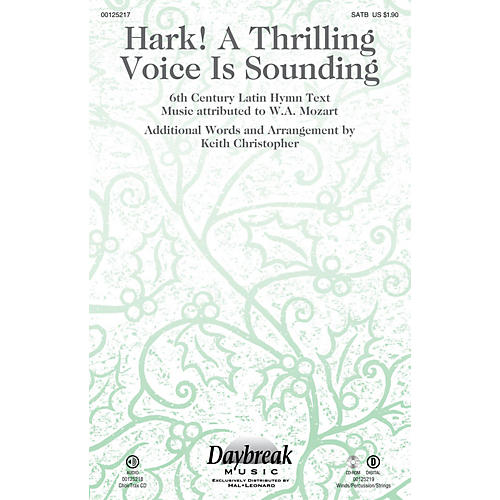 Daybreak Music Hark! A Thrilling Voice Is Sounding SATB arranged by Keith Christopher thumbnail
