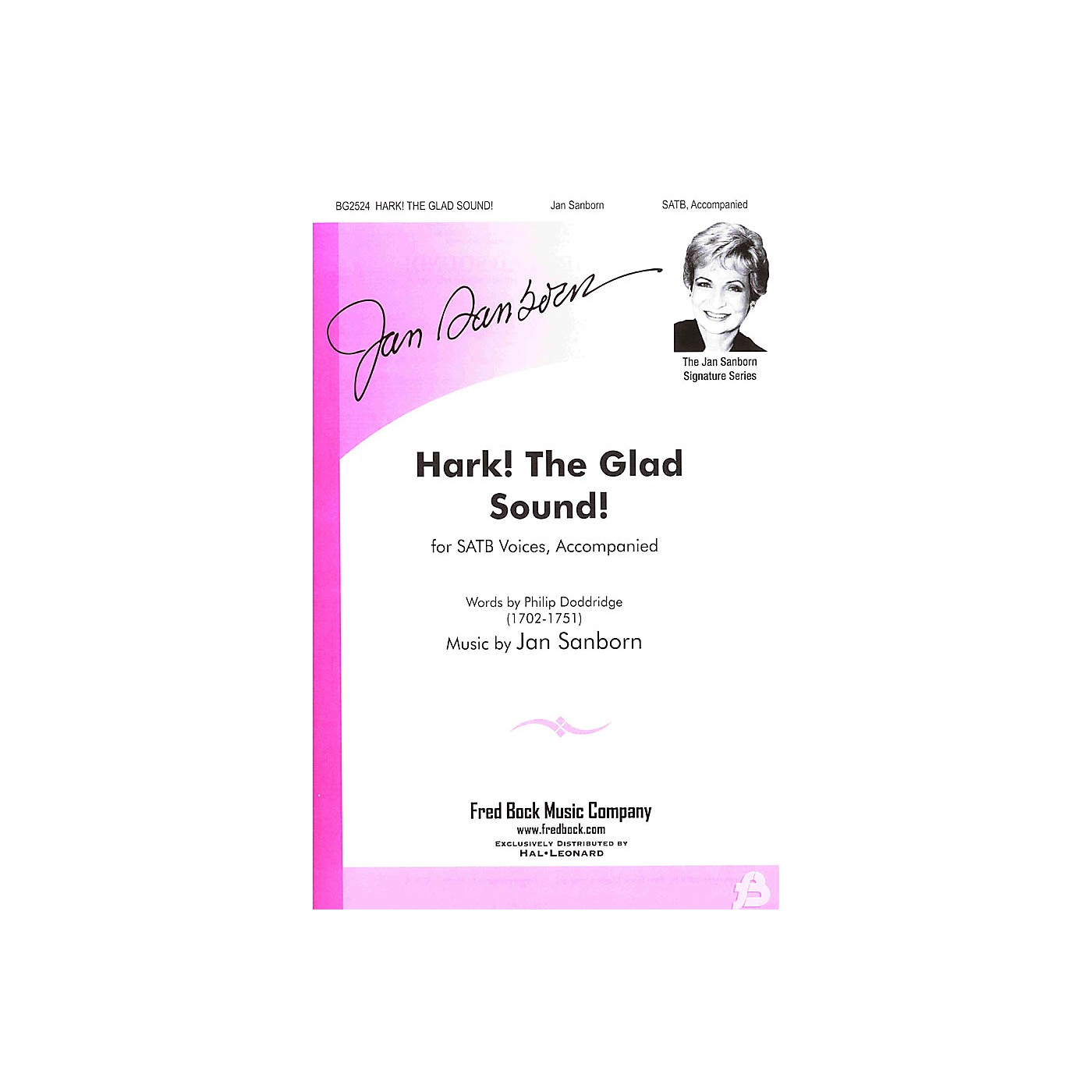 Fred Bock Music Hark! The Glad Sound! SATB composed by Jan Sanborn thumbnail