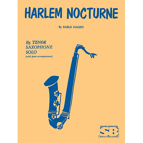 Hal Leonard Harlem Nocturne For B Flat Tenor Saxophone With Piano Accompaniment Brass Series by E Hagen thumbnail