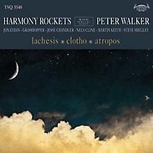 Harmony Rockets - Lachesis / Clotho / Atropos