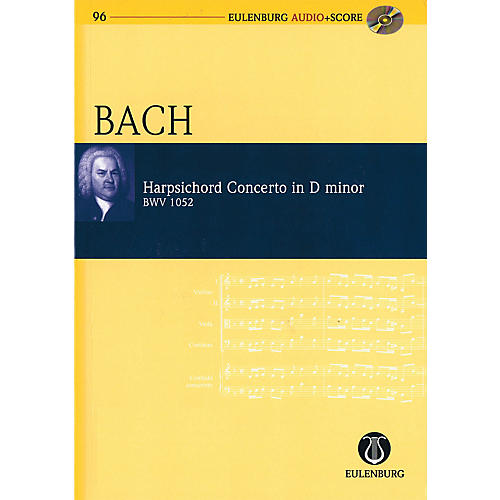Eulenburg Harpsichord Concerto in D minor, BWV 1052 Study Score Series Softcover with CD by Johann Sebastian Bach thumbnail