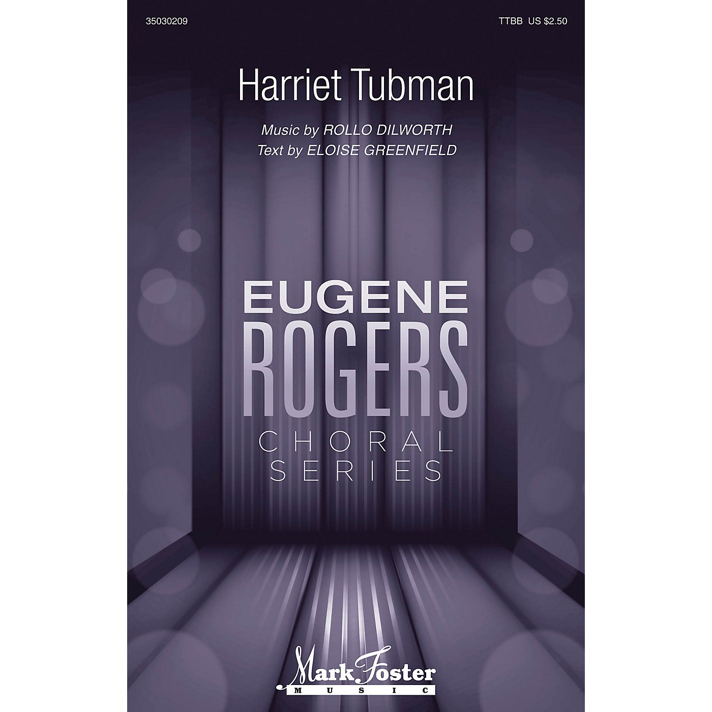 Mark Foster Harriet Tubman (Eugene Rogers Choral Series) TTBB composed by Rollo Dilworth thumbnail