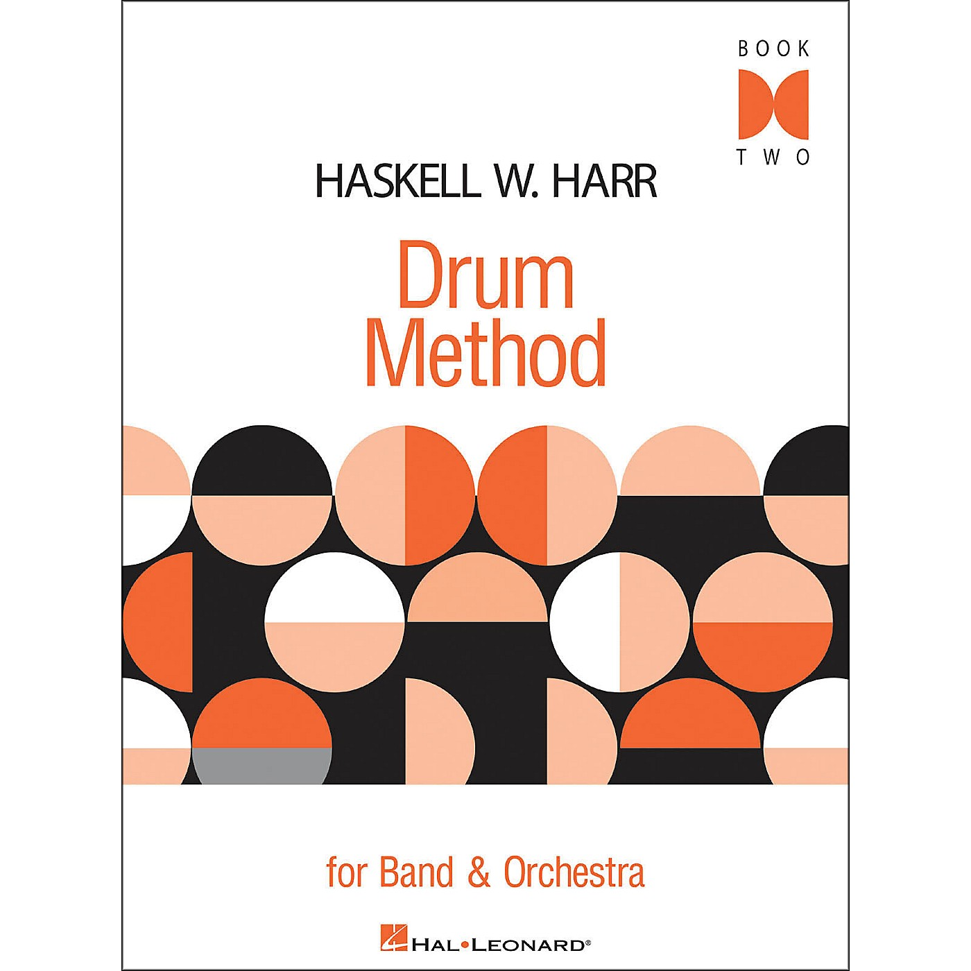 Hal Leonard Haskell W. Harr Drum Method Book Two thumbnail