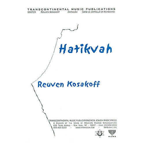 Transcontinental Music Hatikvah (The National Anthem Of Israel) (SATB) SATB composed by Reuven Kosakoff thumbnail