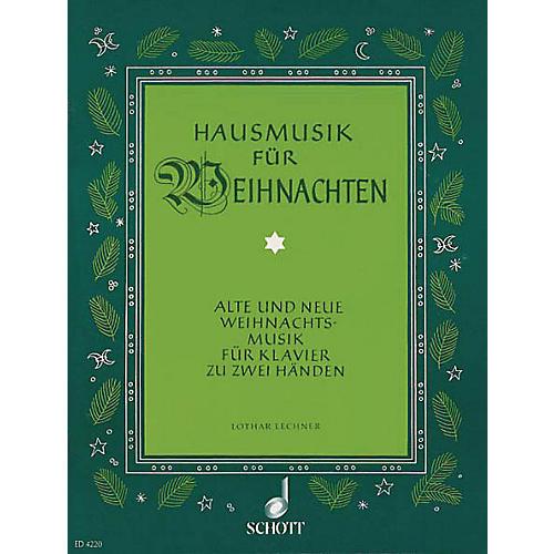 Schott Hausmusik Fur Weihnachts/House Music for Christmas Schott Series thumbnail