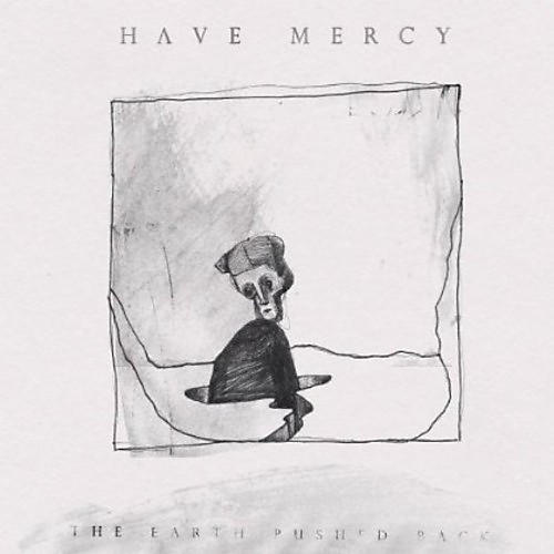Alliance Have Mercy - The Earth Pushed Back thumbnail