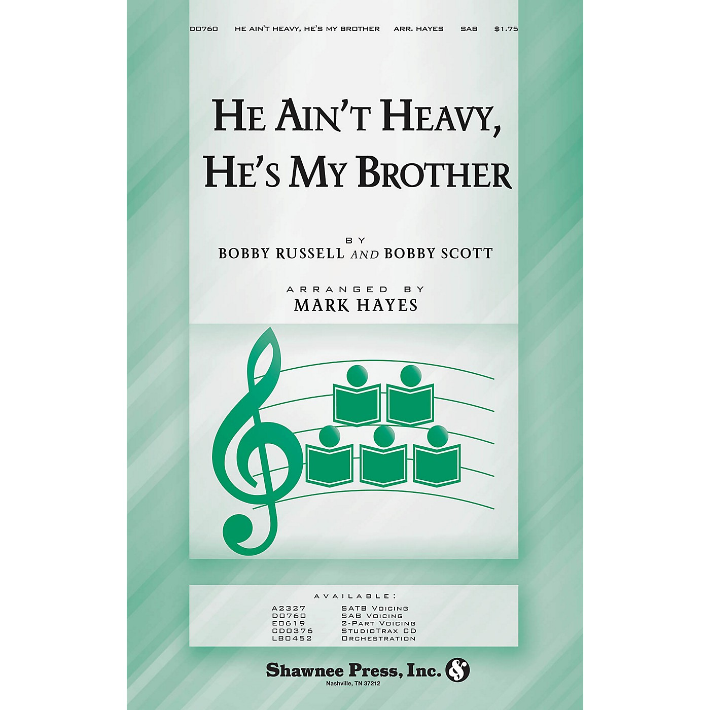 Shawnee Press He Ain't Heavy, He's My Brother SAB arranged by Mark Hayes thumbnail