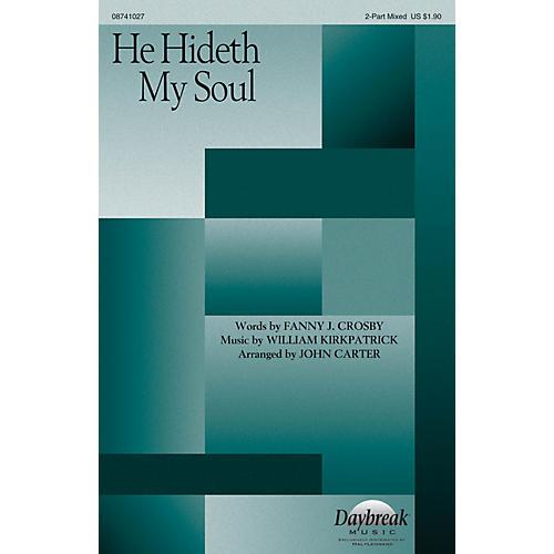 Daybreak Music He Hideth My Soul 2 Part Mixed arranged by John Carter thumbnail