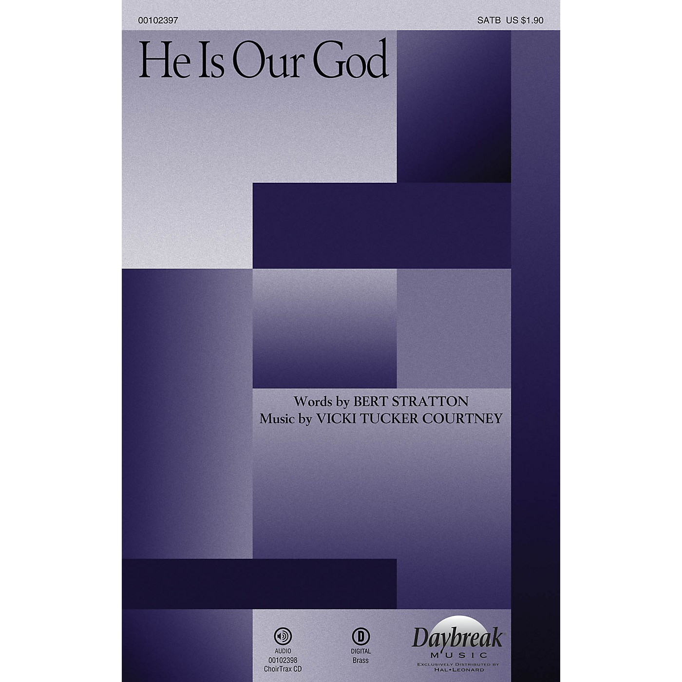 Daybreak Music He Is Our God CHOIRTRAX CD Composed by Vicki Tucker Courtney thumbnail