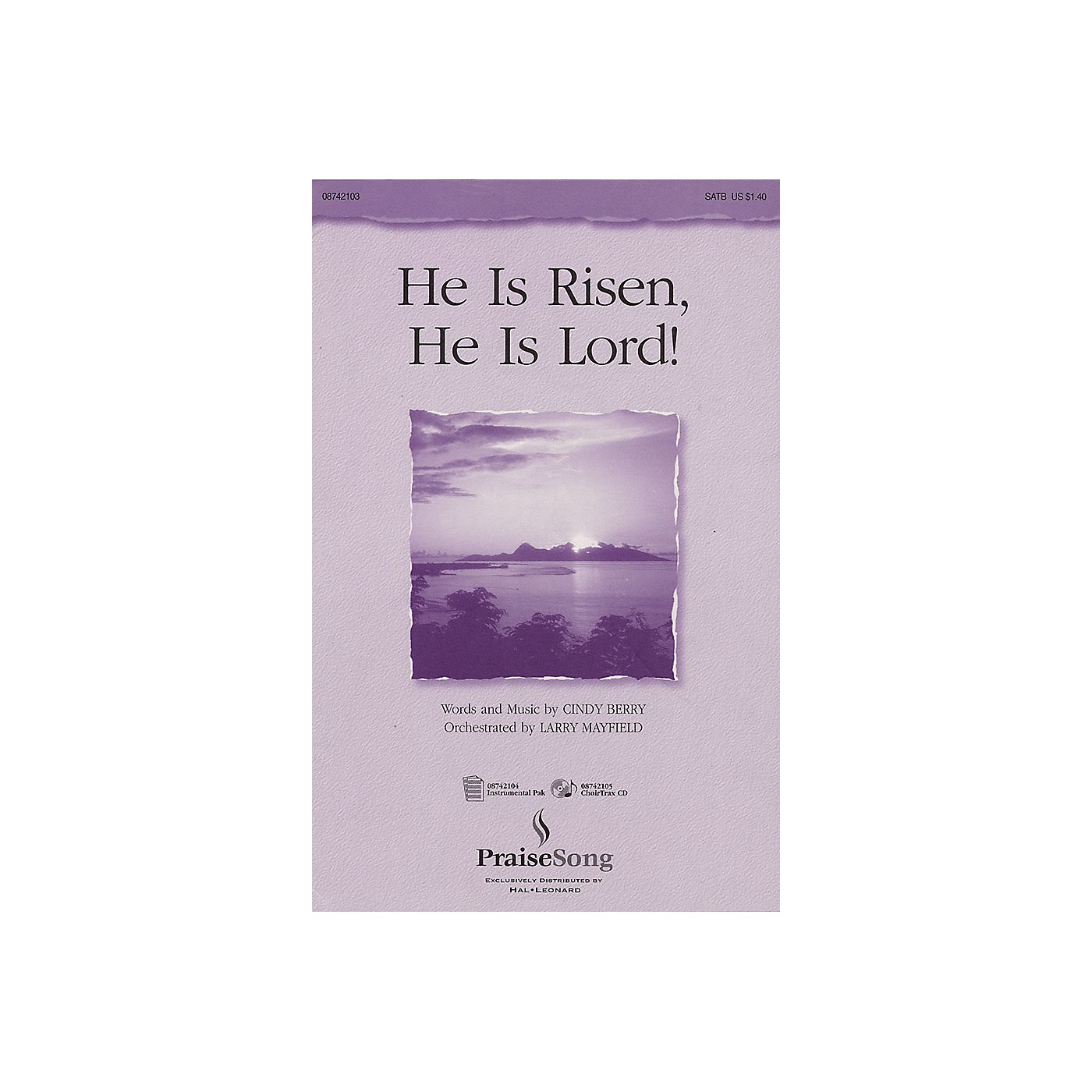 PraiseSong He Is Risen, He Is Lord! SATB composed by Cindy Berry thumbnail
