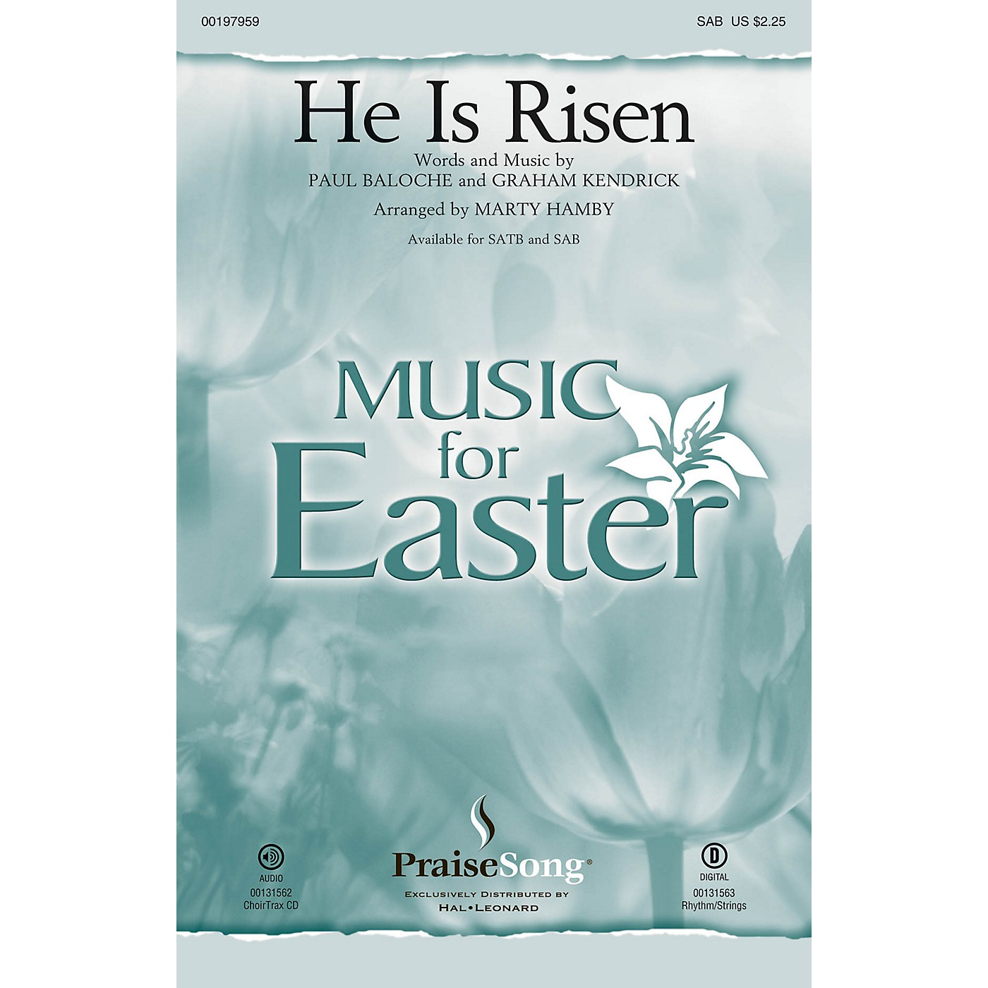 PraiseSong He Is Risen SAB by Paul Baloche arranged by Marty Hamby thumbnail