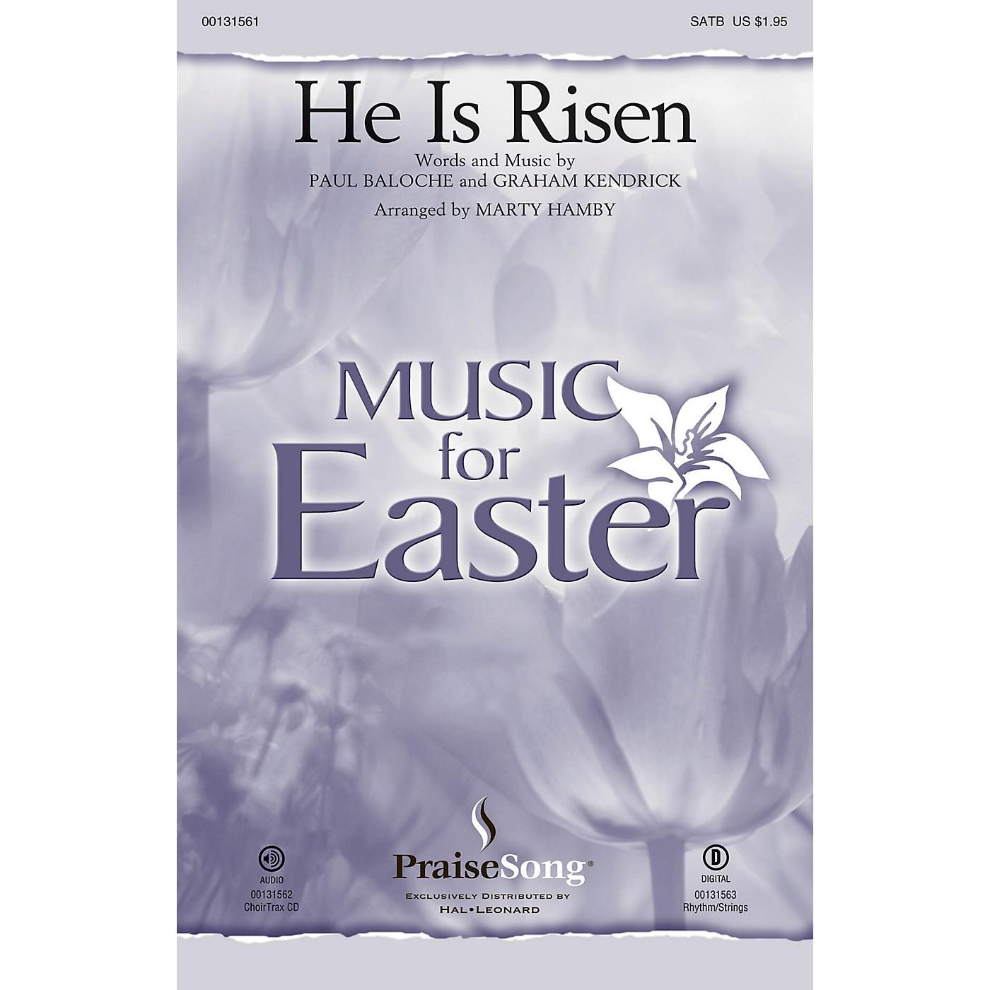 PraiseSong He Is Risen SATB by Paul Baloche arranged by Marty Hamby thumbnail
