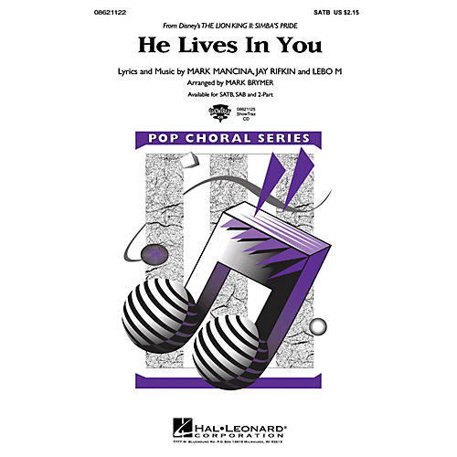 Hal Leonard He Lives in You (from The Lion King II: Simba's Pride) SAB Arranged by Mark Brymer thumbnail