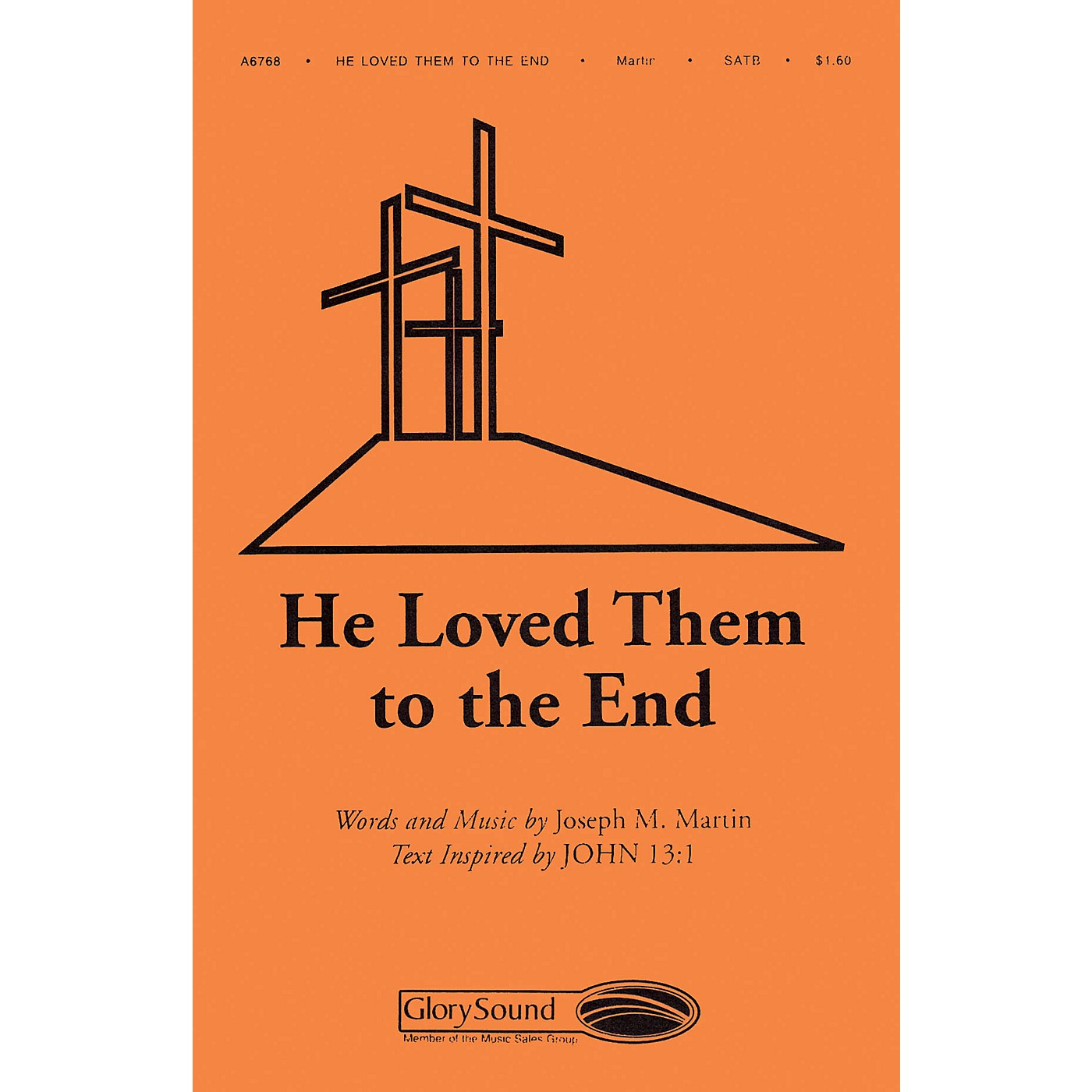 Shawnee Press He Loved Them to the End SATB composed by Joseph M. Martin thumbnail