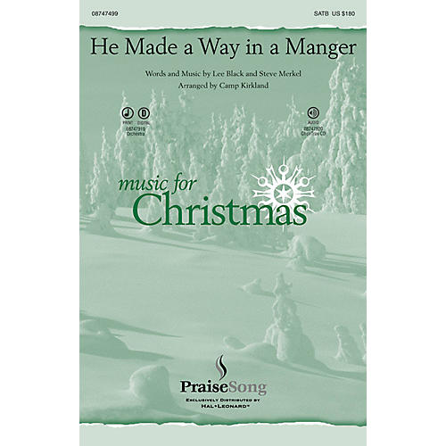 PraiseSong He Made a Way in a Manger SATB arranged by Camp Kirkland thumbnail