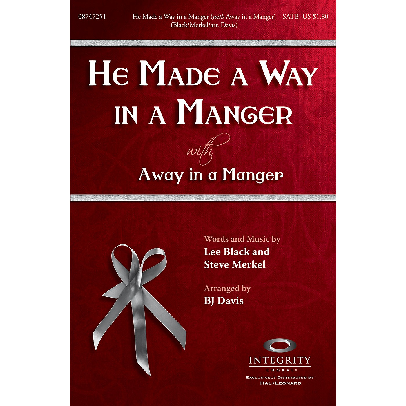 Integrity Music He Made a Way in a Manger (with Away in a Manger) SATB Arranged by BJ Davis thumbnail