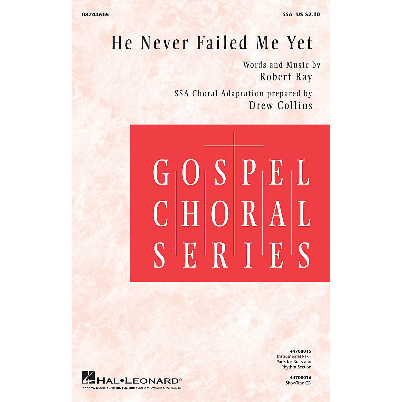 Hal Leonard He Never Failed Me Yet Combo Parts Composed by Robert Ray thumbnail