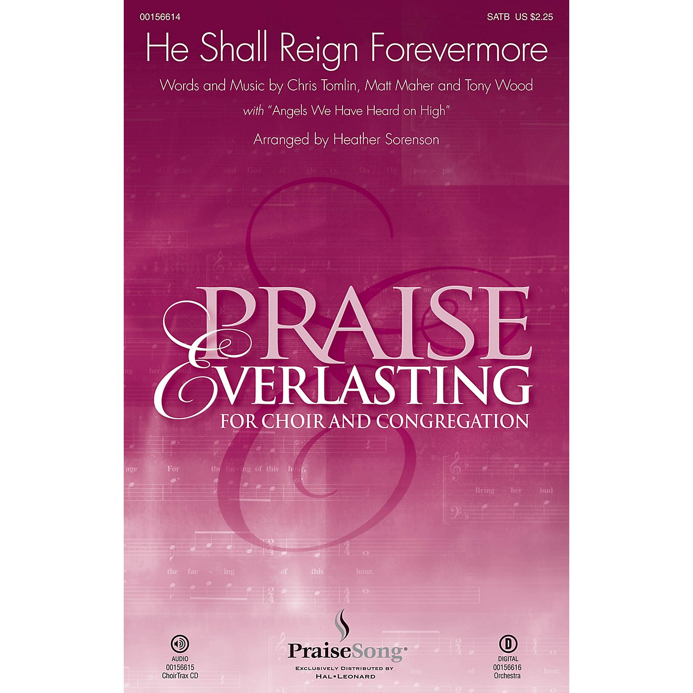PraiseSong He Shall Reign Forevermore CHOIRTRAX CD by Chris Tomlin Arranged by Heather Sorenson thumbnail