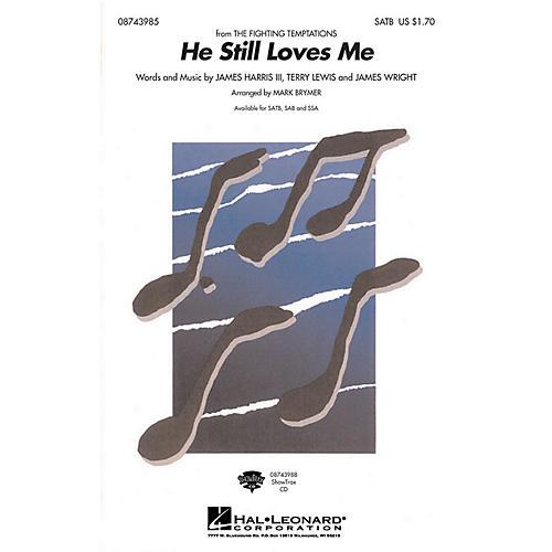Hal Leonard He Still Loves Me SATB arranged by Mark Brymer thumbnail