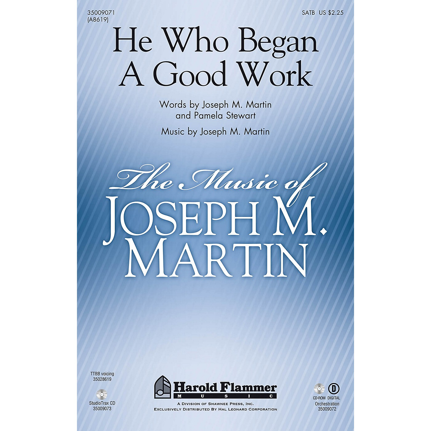 Shawnee Press He Who Began A Good Work (from Legacy of Faith) SATB composed by Joseph M. Martin thumbnail