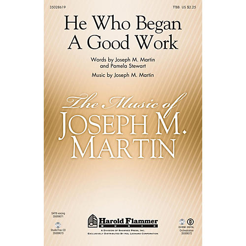 Shawnee Press He Who Began A Good Work (from Legacy of Faith) TTBB composed by Joseph M. Martin thumbnail