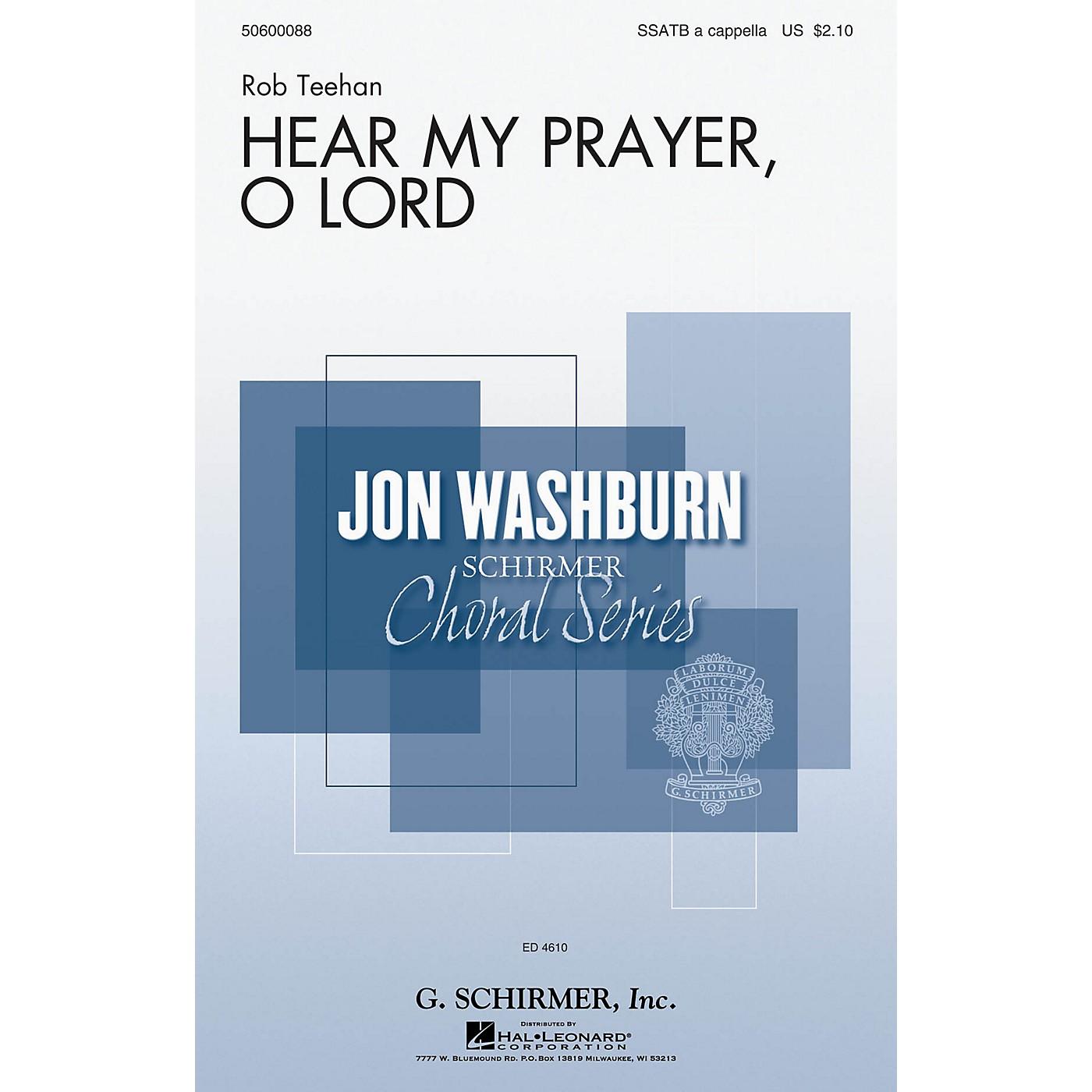 G. Schirmer Hear My Prayer, O Lord (Jon Washburn Choral Series) SSATB A Cappella composed by Rob Teehan thumbnail