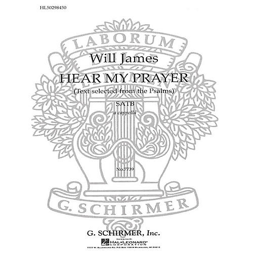 G. Schirmer Hear My Prayer (Selected from Psalms) SATB a cappella composed by W James thumbnail