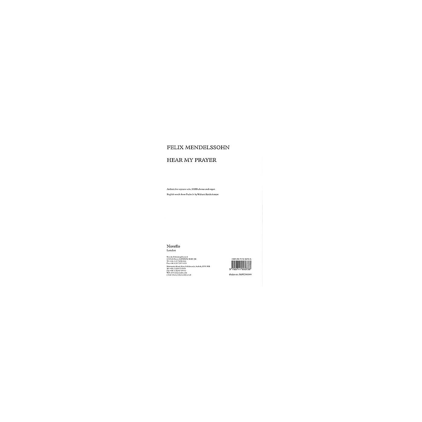 Novello Hear My Prayer (Soprano Solo, SATB and Organ) SATB, Organ Composed by Felix Mendelssohn thumbnail