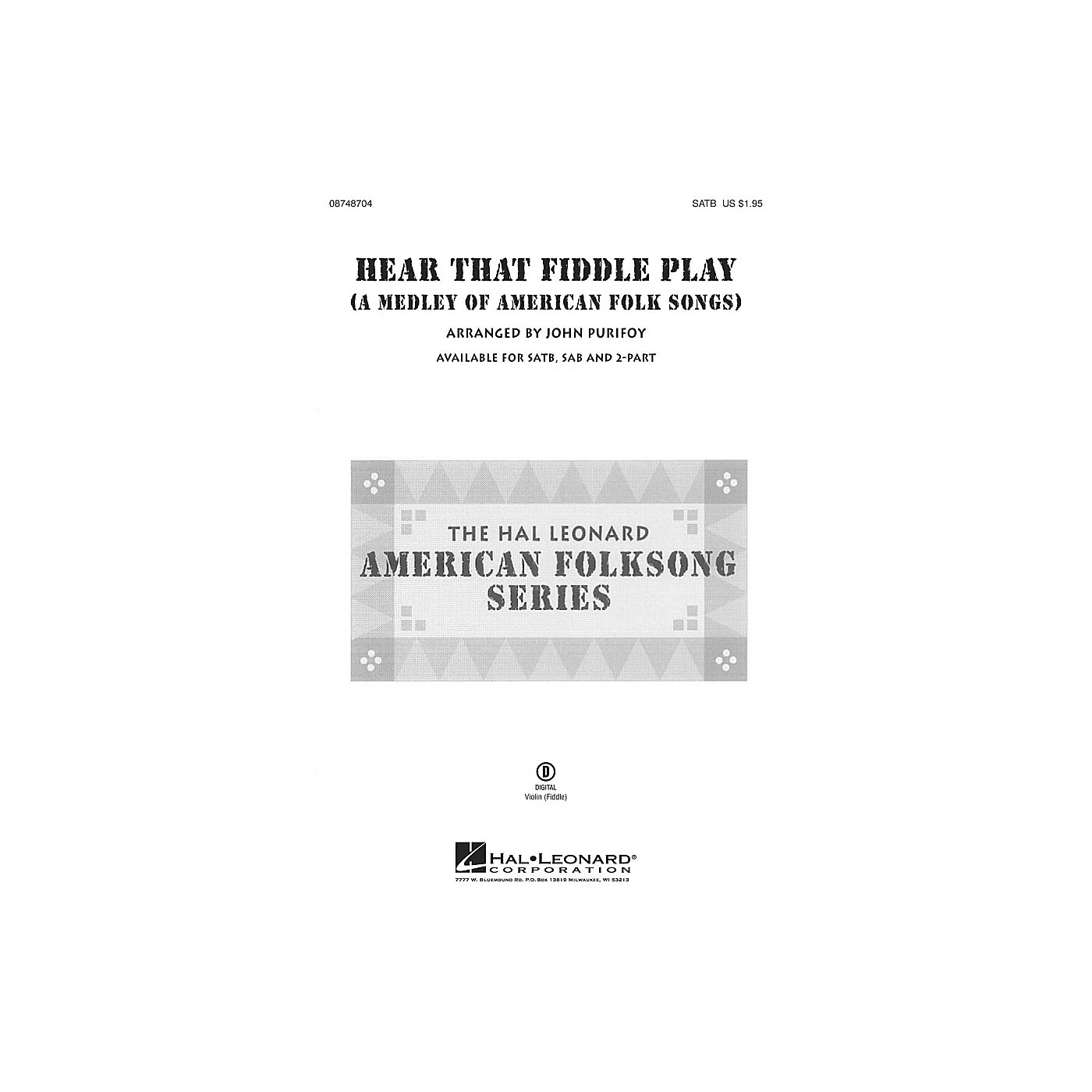 Hal Leonard Hear That Fiddle Play (A Medley of American Folk Songs) 2-Part Arranged by John Purifoy thumbnail